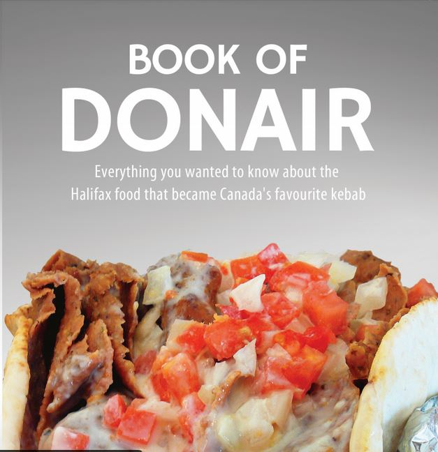 Exclusive: Lindsay Wickstrom's Tasty 'Book Of Donair' Published By Lunenburg's John MacIntyre