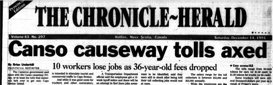 Memory Lane 1991: Cameron Cuts Canso Causeway Tolls And 'Canada Joins Cape Breton'